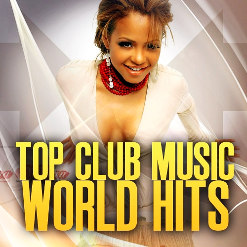 Top Club Music World Hits 201213 (2013)