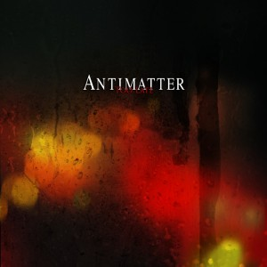 Antimatter - Too Late (Single) (2014)